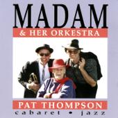 Madam & Her Orkestra