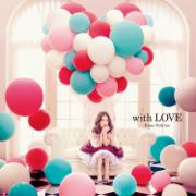 With Love - Nishino Kana - Nishino Kana