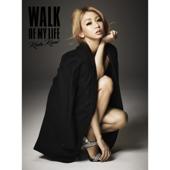 Walk of My Life