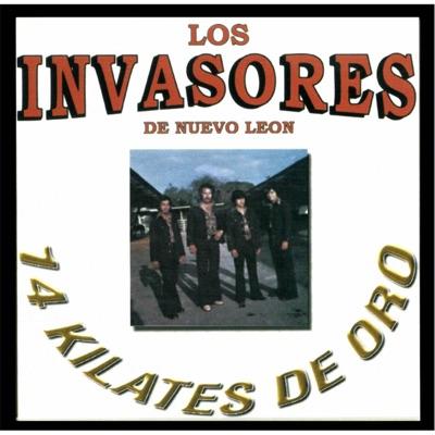 14 Kilates de Oro - Los Invasores de Nuevo León