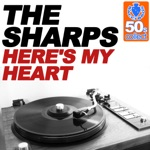 The Sharps - Here's My Heart (Remastered)