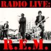 Radio Live: R.E.M. (Live) ジャケット写真