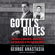 George Anastasia - Gotti's Rules: The Story of John Alite, Junior Gotti, and the Demise of the American Mafia (Unabridged)