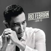 Love Is-Rio Febrian