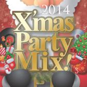 クリスマス・ノンストップ・パーティ・特選20 ~ Christmas Non Stop Party Mix 2014