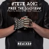 Free the Madness (feat. Machine Gun Kelly) [Remixes] - Single, Steve Aoki