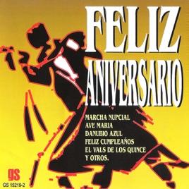 Cancion Feliz Cumpleanos Salsa.Feliz Aniversario De Varios Artistas