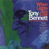 When Lights Are Low (Remastered), Tony Bennett