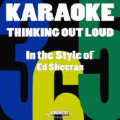 Thinking out Loud (In the Style of Ed Sheeran) [Karaoke Version]