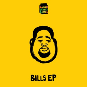 LunchMoney Lewis - Bills