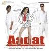 Ek Aadat (Original Motion Picture Soundtrack)