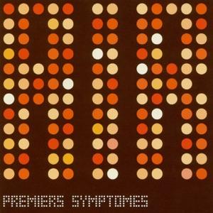 Premiers Symptômes - EP