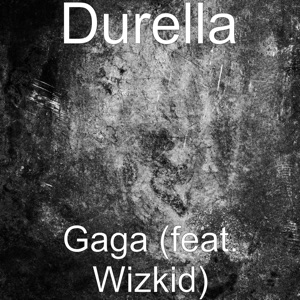 Gaga (feat. Wizkid) - Single Mp3 Download