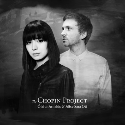 The Chopin Project (Bonus Track Version) - Ólafur Arnalds & Alice Sara Ott album