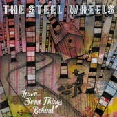 The Steel Wheels - Old Guitar