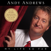 My Life So Far-Andy Andrews