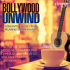 Bollywood Unwind  Romantic Classics in a Relaxing Urban Avatar songs