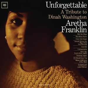 Aretha Franklin - Unforgettable: A Tribute To Dinah Washington (Expanded Edition)