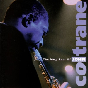 The Very Best of John Coltrane Mp3 Download