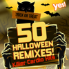 50 Halloween Remixes! Killer Cardio Hits - Various Artists