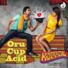 Oru Cup Acid From Kappal Single