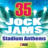 35 Jock Jams - Stadium Anthems, Power Music Workout