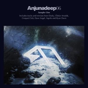 Anjunadeep 06 Sampler, Pt. 1 - EP