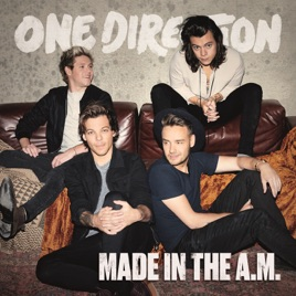 Made In The A M  by One Direction on iTunes
