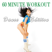 60 Minute Workout - Dance Edition