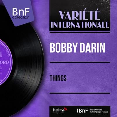 Things (Mono Version) - EP - Bobby Darin
