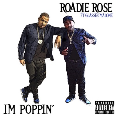 I'm Poppin' (feat. Glasses Malone) - Single MP3 Download