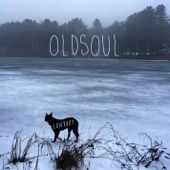 Oldsoul - Hurry Up, Loverboy