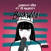 Buck Wild (feat. Yo Majesty) - Single, Surecut Kids