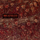 Breathless - Sold Down The River