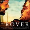The Rover - Official Soundtrack