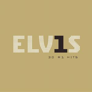 Elvis Presley - Elv1s: 30 #1 Hits