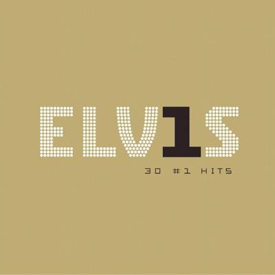 Elv1s: 30 #1 Hits - Elvis Presley