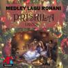 Medley Lagu Rohani: Priskila Group, Vol. 1 - Priskila Group