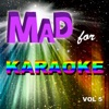 Mad for Karaoke, Vol. 5, The Professionals