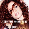 Hold My Hand Remixes Single