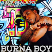 Check And Balance Burna Boy - Burna Boy