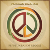 Republik Rakyat Reggae - Pasukan Lima Jari