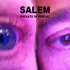 Private in Public - Single, Salem