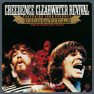 Chronicle The 20 Greatest Hits  Creedence Clearwater Revival Creedence Clearwater Revival album songs, reviews, credits
