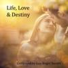 Life, Love & Destiny - Guy-Roger Duvert