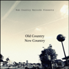 Old Country New Country - Various Artists