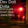 Don t Look Down feat Jhene Aiko Single