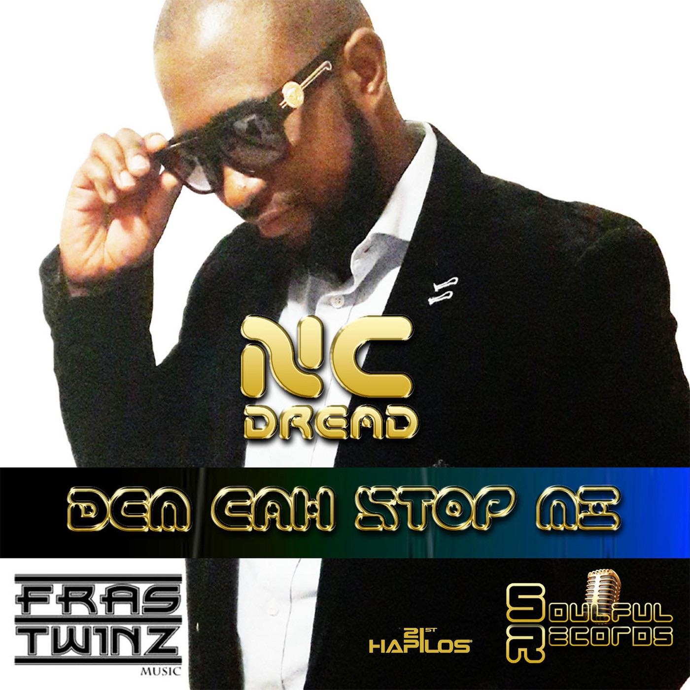 Dem Cah Stop Me - Single