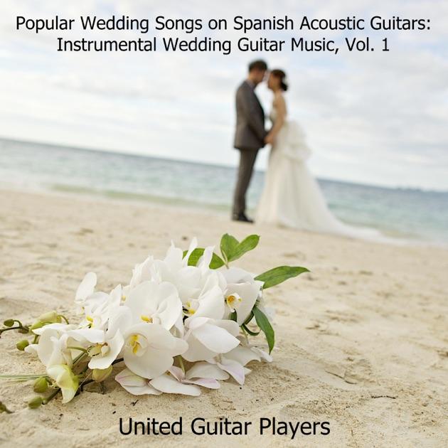Guitar Wedding Songs: Popular Wedding Songs On Spanish Acoustic Guitars