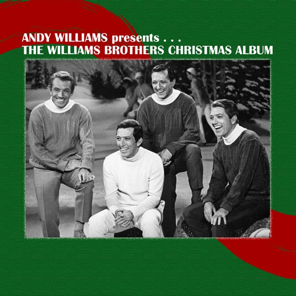 The Williams Brothers Christmas Album (Andy Williams Presents…)